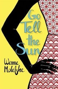 Cover of Go Tell the Sun